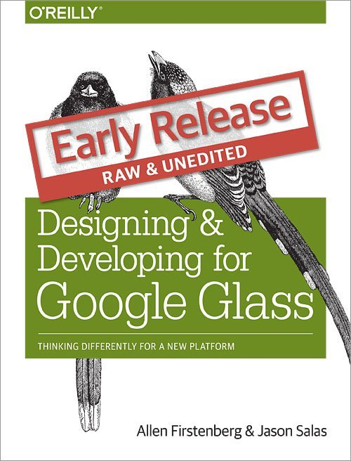 Book Deal: Designing and Developing for Google Glass