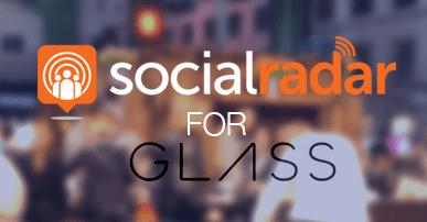 SocialRadar Available for Google Glass